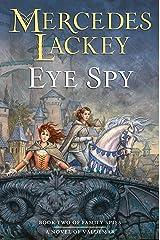 Eye Spy (Valdemar: Family Spies Book 2) Kindle Edition