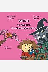 Moko au royaume des Souris Quenottes Broché