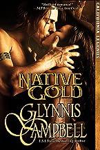 Native Gold (California Legends Trilogy Book 1)