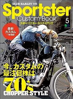 Sportster Custom Book(スポーツスターカスタムブック) Vol.5[雑誌] (Japanese Edition)