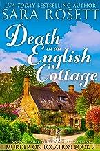 Death in an English Cottage: An English Village Murder Mystery (Murder on Location Book 2)