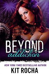 Beyond Addiction (Beyond, Book 5) Kindle Edition