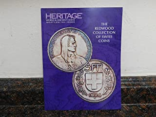 heri Heritage Catalog Auction- World & Ancient Coins- The Redwood Collection of Swiss Coins Auction #3048. August 11, 2016. Anaheim.