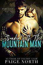 Stranded With The Mountain Man (Part Five)