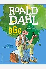 Le BGG. Le Bon Gros Géant (édition illustrée anniversaire) Format Kindle