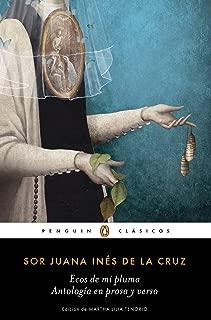 Ecos de Mi Pluma: Antología En Prosa Y Verso / Echoes from My Pen: Prose and Verse Anthology