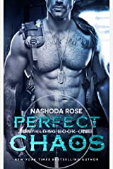 Perfect Chaos (Unyielding Book 1) Kindle Edition