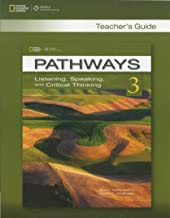 Pathways: Listening, Speaking, and Critical Thinking 3: Teacher's Guide
