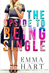 The Upside to Being Single Kindle Edition