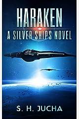 Haraken (The Silver Ships Book 4) Kindle Edition