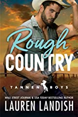 Rough Country (Tannen Boys Book 3) Kindle Edition
