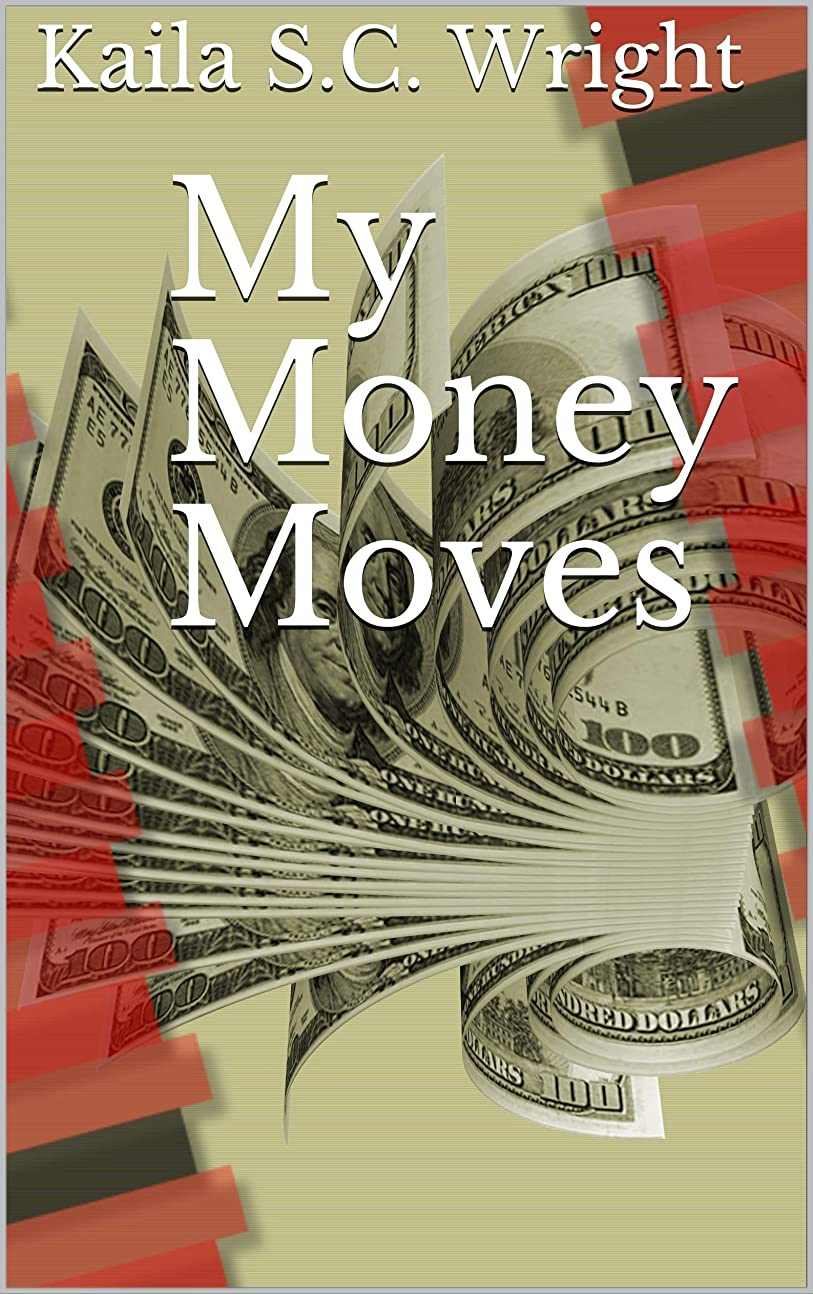 My Money Moves (English Edition)