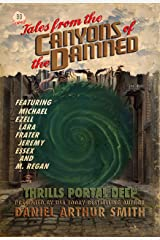 Tales from the Canyons of the Damned: No. 30 Kindle Edition