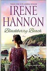 Blackberry Beach: A Hope Harbor Novel Kindle Edition