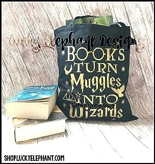 Books Turn Muggles into Wizards Tote Bag - Books into Wizards Book Tote - Potter Book Tote - Wizards Book Bag