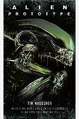 Alien: Prototype Kindle Edition