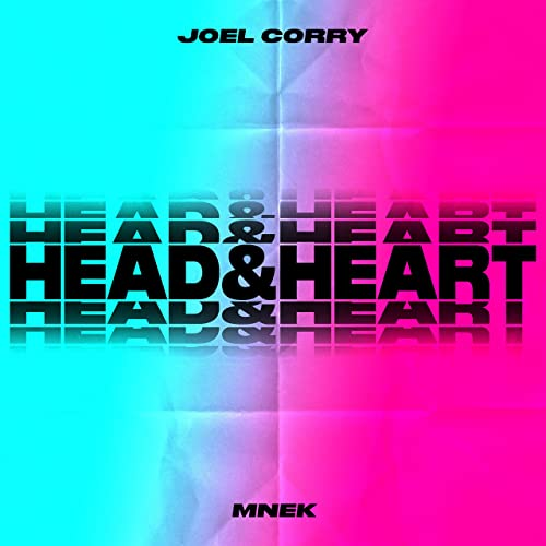 Joel Corry featuring MNEK - Head & Heart