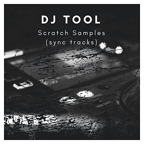 Scratch Samples (Sync Tracks) by Dj Tool on Amazon Music - Amazon com