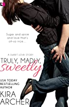 Truly, Madly, Sweetly (Sweet Love Book 1)