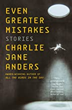 Even Greater Mistakes: Stories