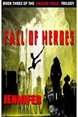 Fall of Heroes (The Galilee Falls Trilogy Book 3) Kindle Edition