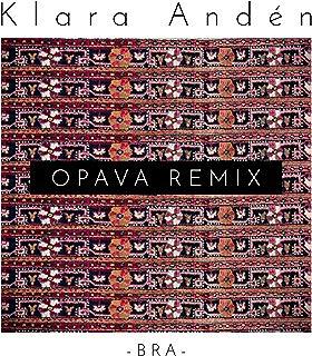 Bra (OPAVA Remix)