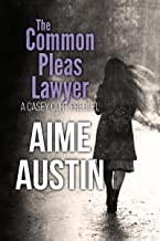 The Common Pleas Lawyer (A Casey Cort Novel Book 1)