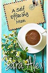 A Self Effacing Man (Greek Village Book 19) Kindle Edition