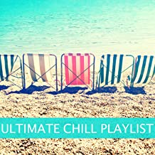 Ultimate Chill Playlist