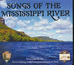 Songs of the Mississippi River : Tracks- Can You Canoe?; First Nations; Haul Away Joe; Muddy Waters; Ode to Willie Barnes Sr.; Mississippi Mud; Old Man River (2013 MUSIC CD)
