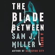 The Blade Between: A Novel