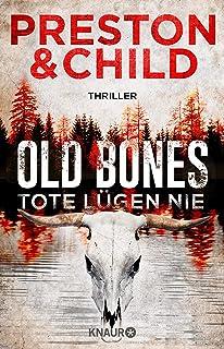 Old Bones - Tote lügen nie: Thriller (Ein Fall für Nora Kelly und Corrie Swanson 1) (German Edition)