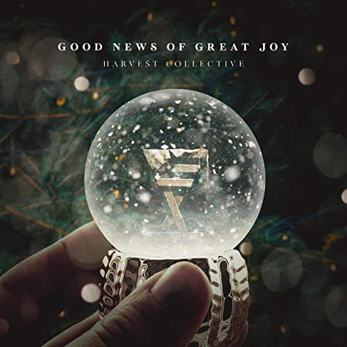 Harvest Collective - Good News of Great Joy (2019)