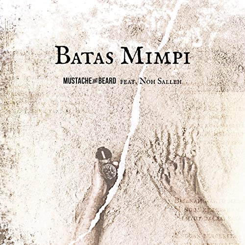 Batas Mimpi (feat. Noh Salleh)