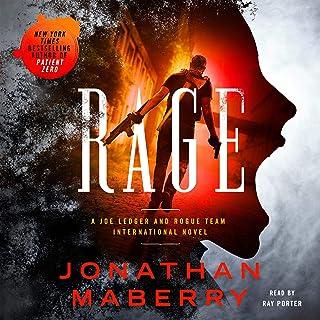 Rage: A Joe Ledger and Rogue Team International Novel: Rogue Team International Series, Book 1