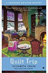 Quilt Trip: A Southern Quilting Mystery Kindle Edition