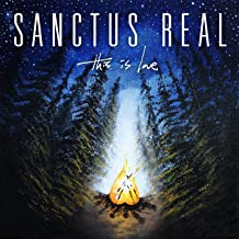 this is love sanctus real