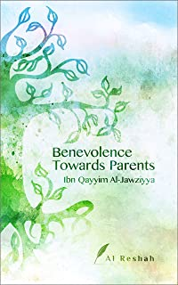 Benevolence Towards Parents
