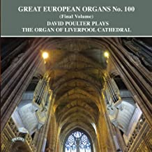 David Poulter Plays the Organ of Liverpool Cathedral