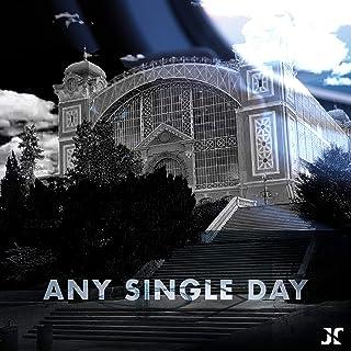 Any Single Day