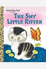 The Shy Little Kitten (Little Golden Book) Kindle Edition