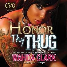 Honor Thy Thug: Thug, Book 7