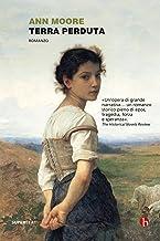 Terra perduta (Gracelin O'Malley Vol. 1) (Italian Edition)