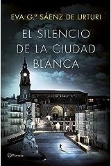 El silencio de la ciudad blanca: Trilogía de la Ciudad Blanca (Spanish Edition) Format Kindle