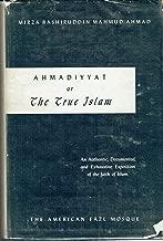Ahmadiyyat or The True Islam
