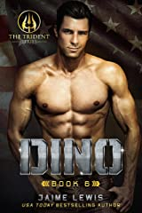 DINO (The Trident Series Book 6) Kindle Edition