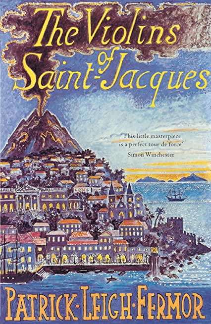 The Violins of Saint-Jacques: A Tale of the Antilles (English Edition)