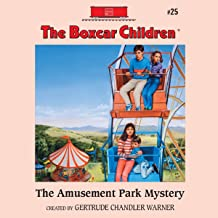 The Amusement Park Mystery: The Boxcar Children Mysteries, Book 25