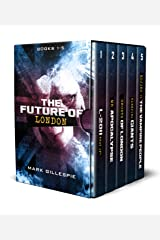 The Future of London: A British Dystopian Thriller Box Set (Books 1-5) Kindle Edition