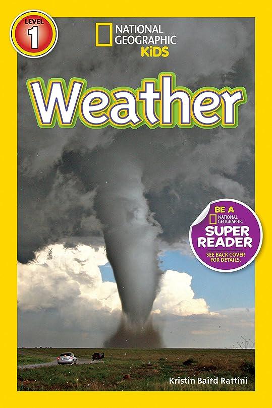 矩形超越する裏切りNational Geographic Readers: Weather (English Edition)